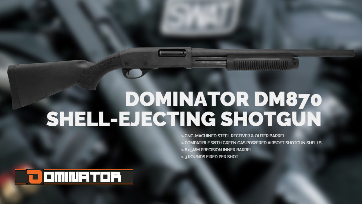 DOMINATOR DM 870 AIRSOFT SHOTGUN